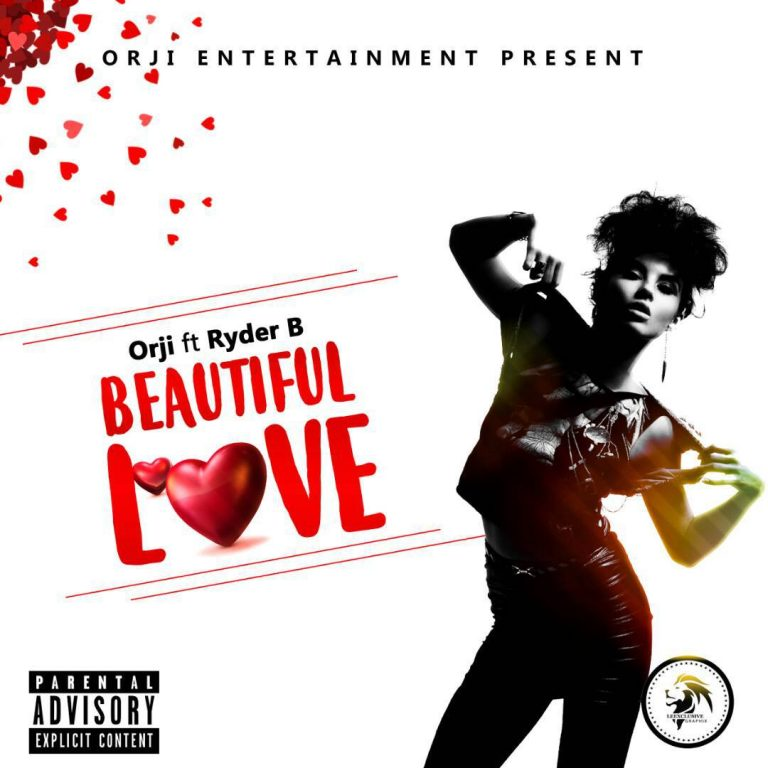 Orji ft. Ryder B – Beautiful Love