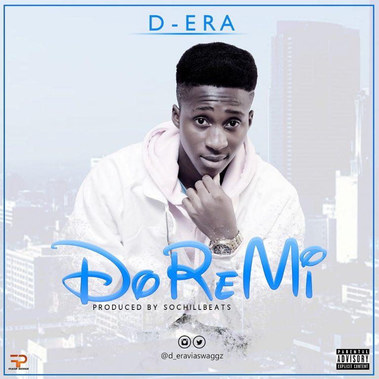 D-Era – DoReMi(Prod. By SochiLLBeats)