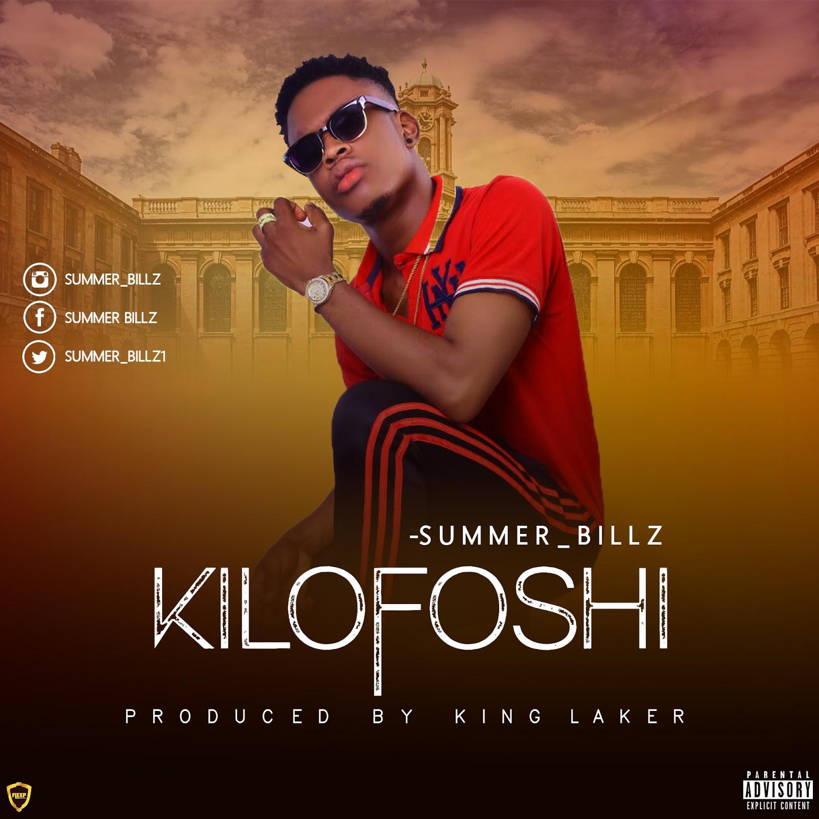 Summer_Billz – Kilofoshi