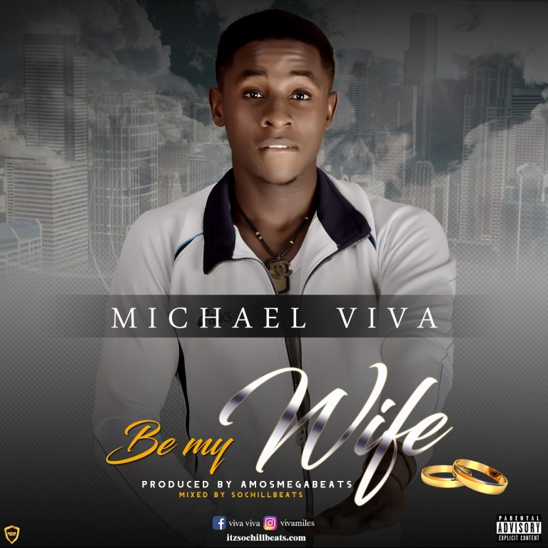 Michael Viva – Be My Wife