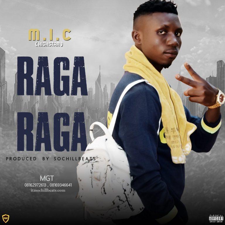M.I.C. – Raga Raga(Prod. By SochiLLBeats)