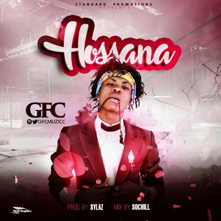 (AUDIO): GFC – Hosana