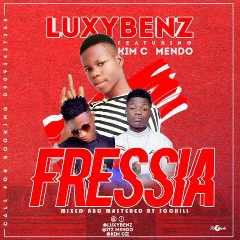 (MUSIC/AUDIO): Luxybenz ft. Mendo × Kim Cii – Fressia