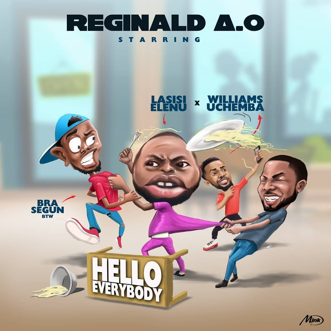(MUSIC/AUDIO): Reginald AO – Hello Everybody