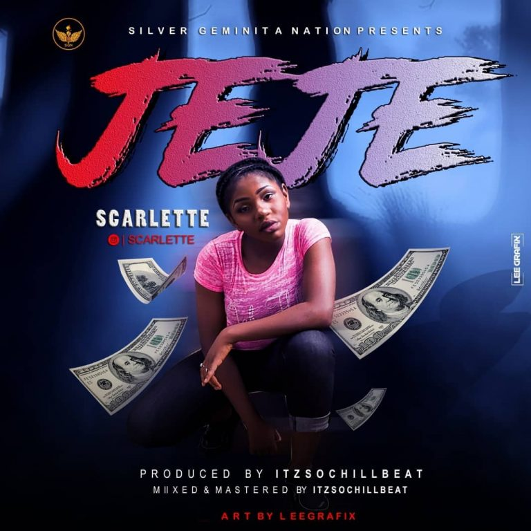 (MUSIC/AUDIO): Scarlette – Jeje