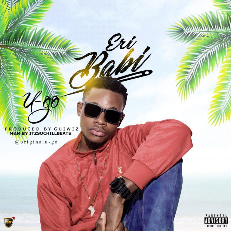 (MUSIC/AUDIO): U-go – Eri Babi