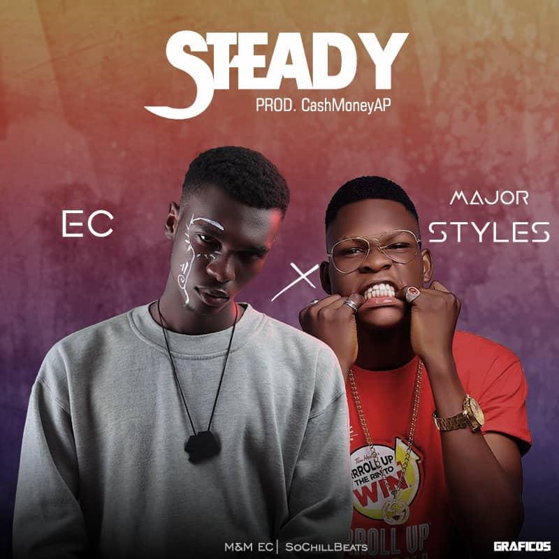 (MUSIC/AUDIO): EC × Major Styles – Steady