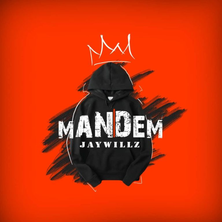(MUSIC/AUDIO): Jaywillz – Mandem
