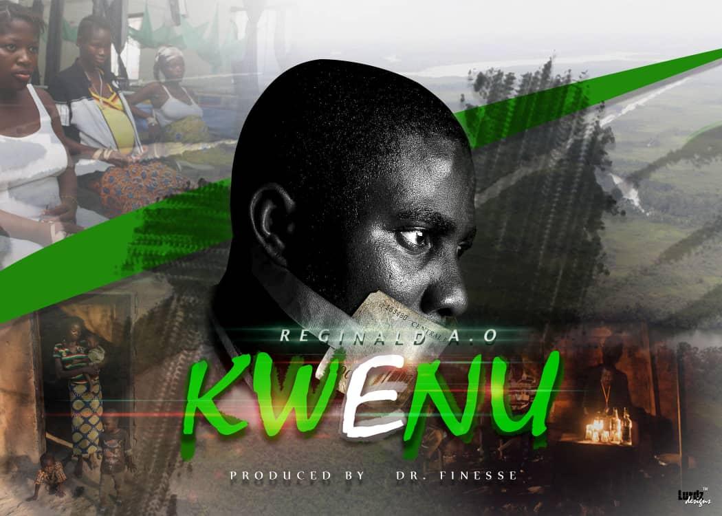 (MUSIC/AUDIO): Reginald AO – Kwenu(Prod. By Dr Finesse)