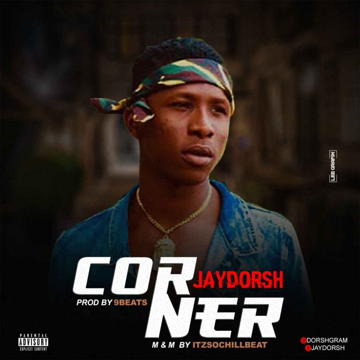 (MUSIC/AUDIO): Jay Dorsh – Corner(Prod. By 9beatz)
