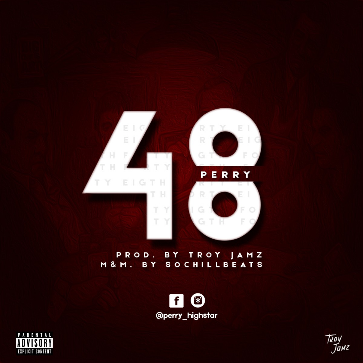 (MUSIC/AUDIO): Perry – 48(Prod. By Troy Jamz)