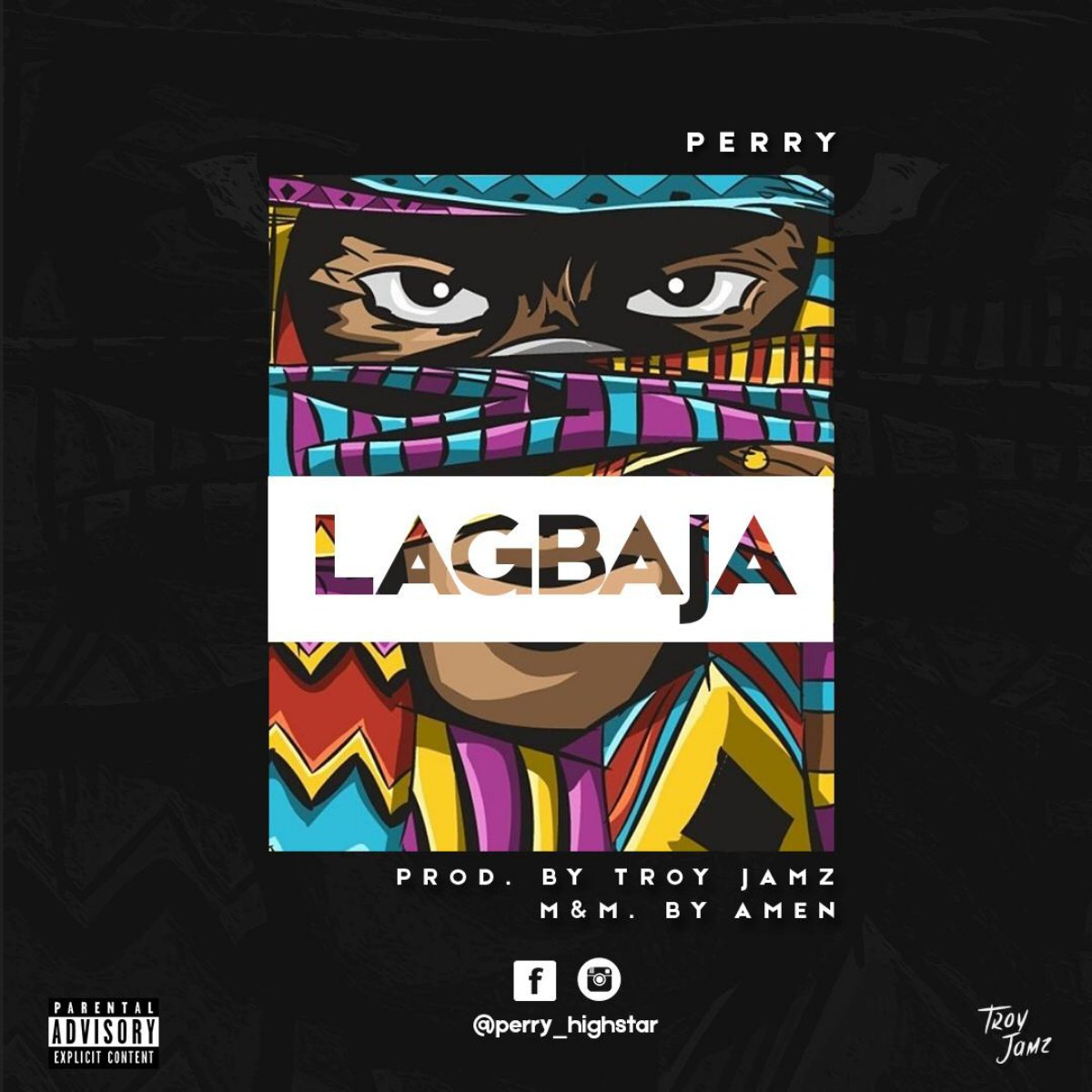 (MUSIC/AUDIO): Perry – Lagbaja(Prod. By Troy Jamz)