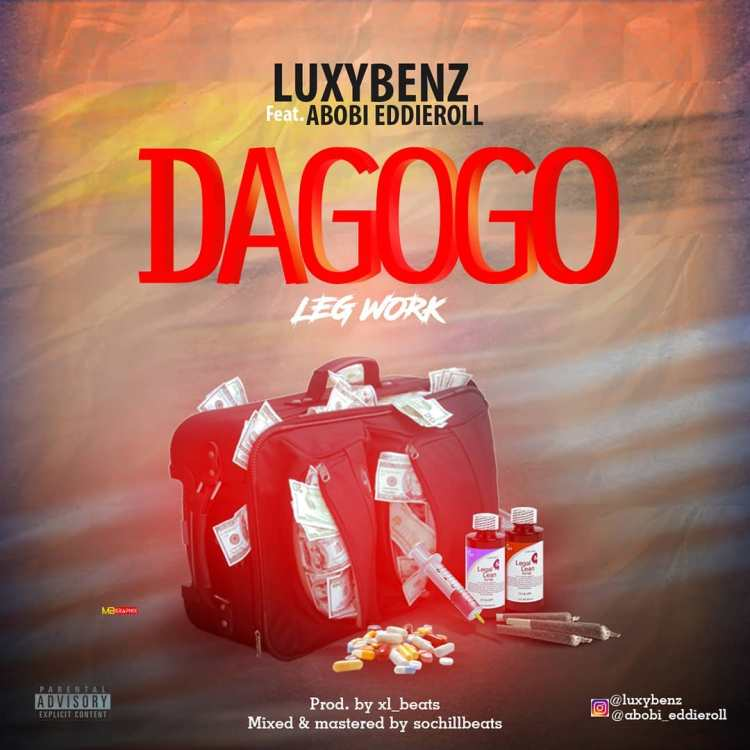 (MUSIC/AUDIO): Luxy Benz × Abobi Eddieroll – Dagogo(Legwork)