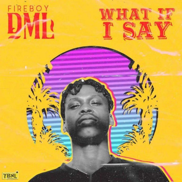 [INSTRUMENTAL] Fireboy DML – What If I Say Remake – Prod. By Mykah