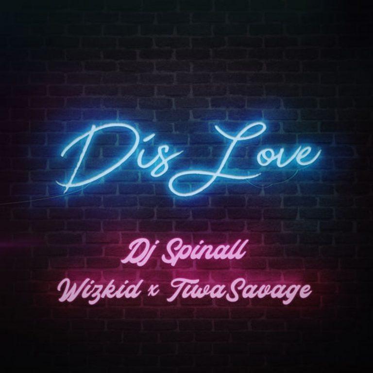 [INSTRUMENTAL] Dj Spinall – Dis Love ft. Wizkid, Tiwa Savage (Prod By Mykah)