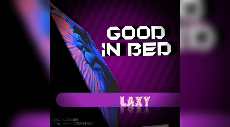 Listen to Laxy – Good In Bed + Lyrics