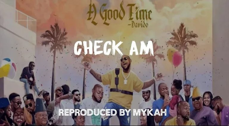 Download Instrumental Davido – Check Am (Prod. By Mykah)