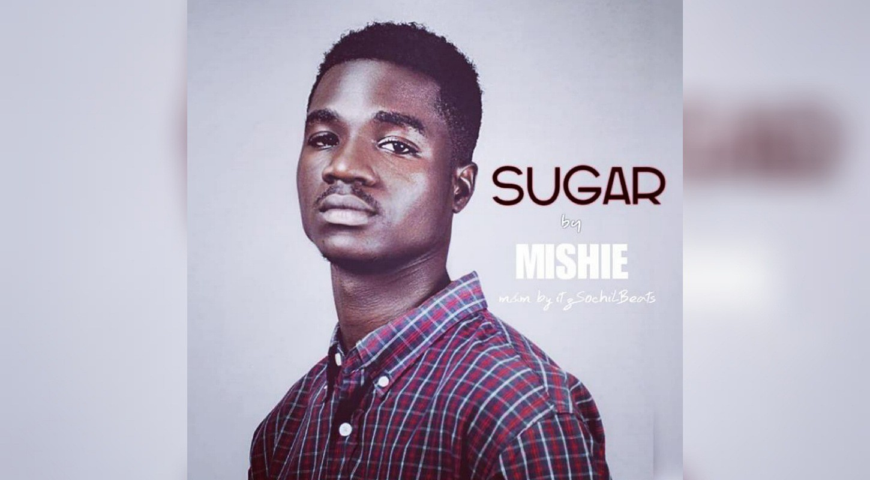 Listen to Mishie – Sugar + Lyrics