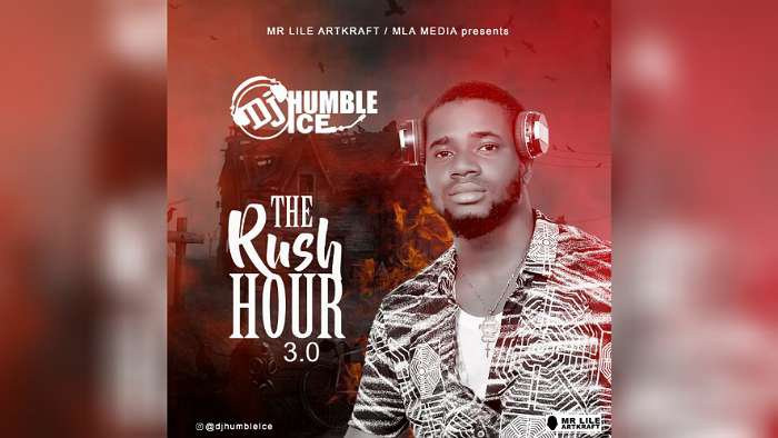 MIXTAPE: DJ Humble Ice – The Rush Hour V3