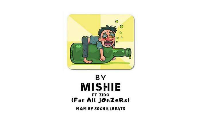 NEW MUSIC: Mishie ft. Zido – For All Jonzers