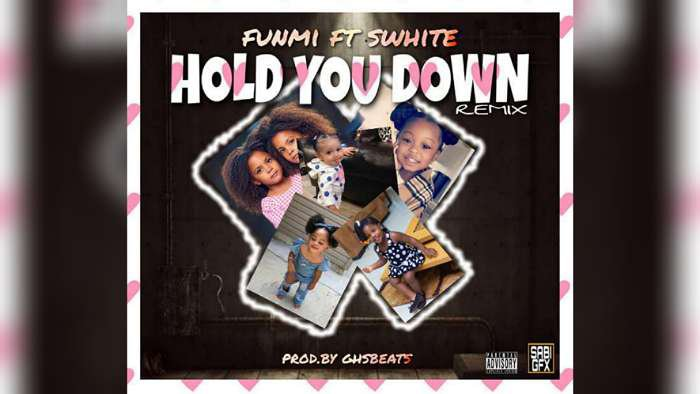 NEW MUSIC: Funmi ft. Swhite – Hold You Down Remix