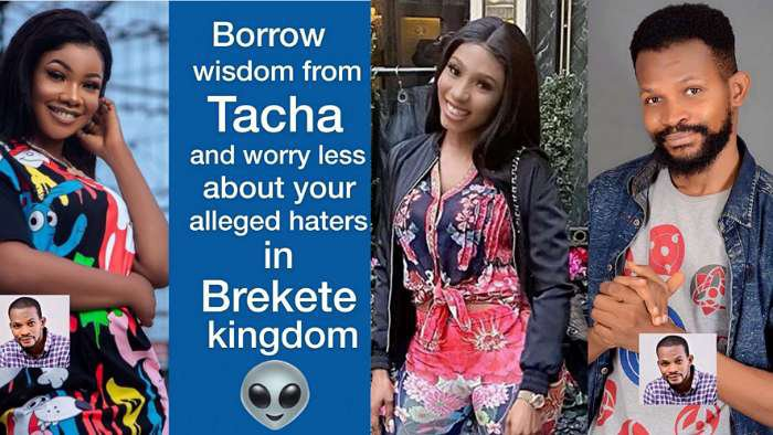 Borrow wisdom from Tacha and worry less about haters in London – Online critic, Uche Maduagwu tells Mercy