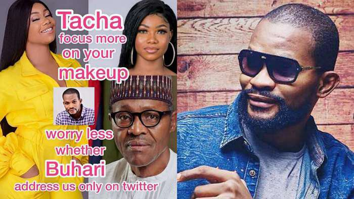 """Tacha focus on your makeup, worry less if Buhari addresses us only on Twitter"" – Actor, Uche Maduagwu"