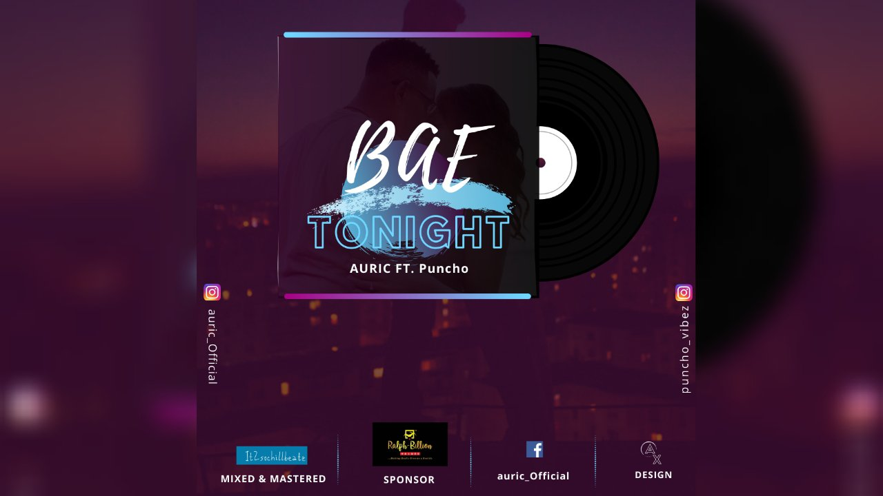 NEW MUSIC: Auric ft. Puncho – Bae Tonight