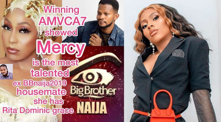 """No one but Mercy is the most talented ex-BBNaija 2019 star, she has Rita Dominic's grace"" – Uche Maduagwu"