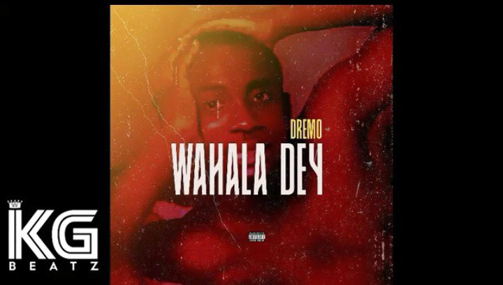 Download Instrumental Dremo – Wahala Dey (Prod. By KG Beatz)