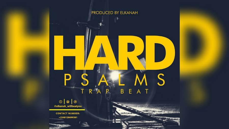 Download Hard Psalms Trap Beat (Prod. By Elkanah)