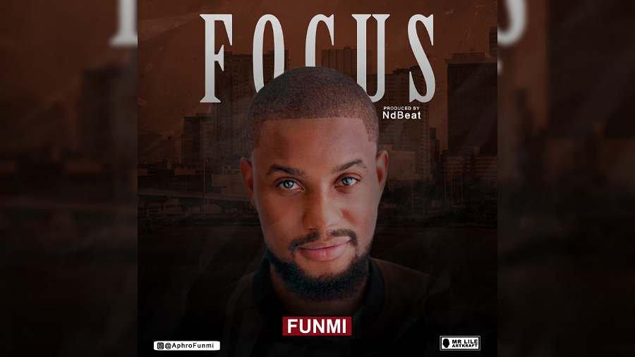 NEW MUSIC: Funmi – Focus (Alexx Ekubo)