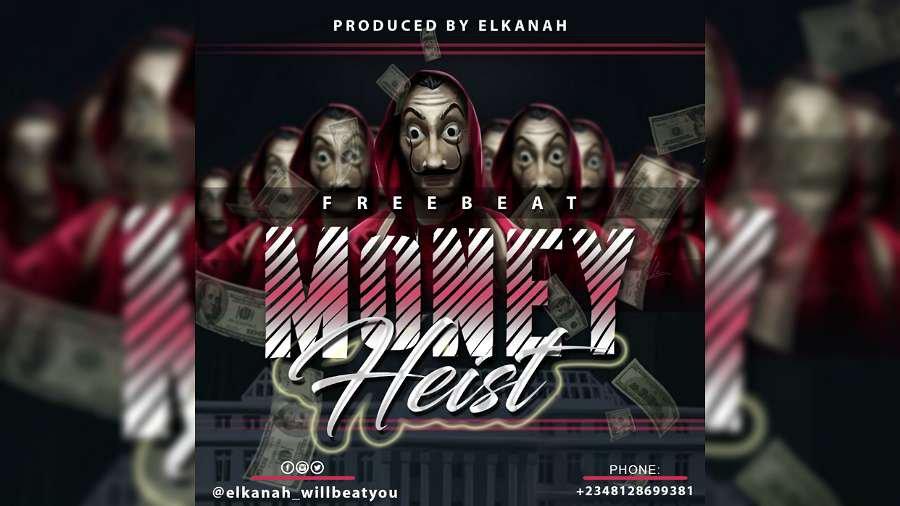 Download Freebeat Money Heist Afropop Instrumental (Prod. By Elkanah)