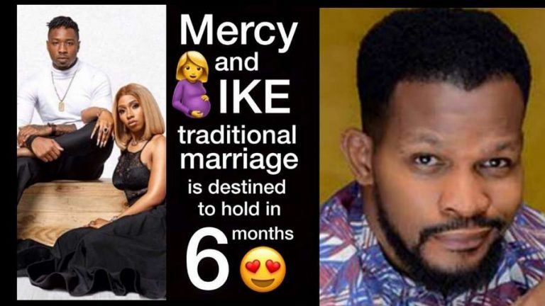 'Mercy and Ike will tie the knot in 6 months time' – Uche Maduagwu
