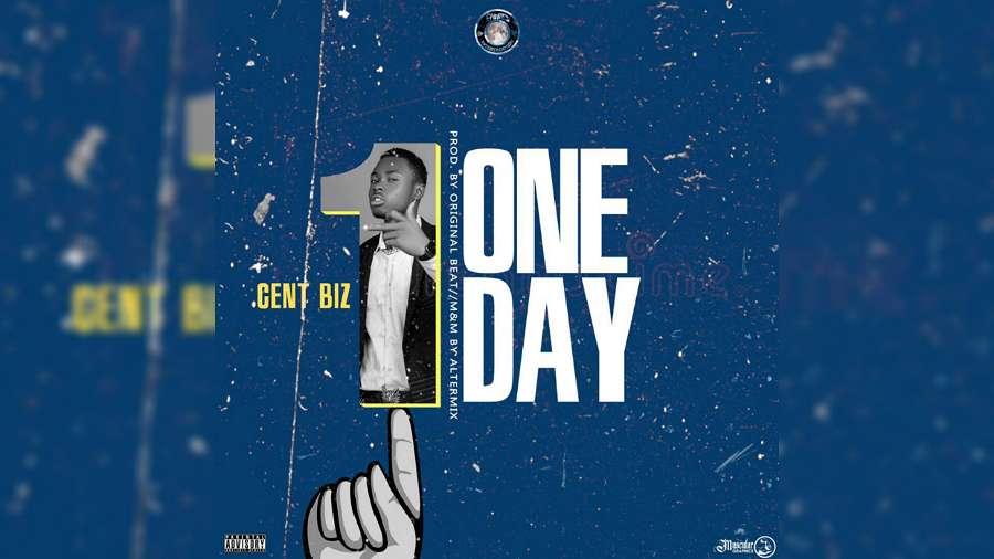 NEW MUSIC: CentBiz – One Day