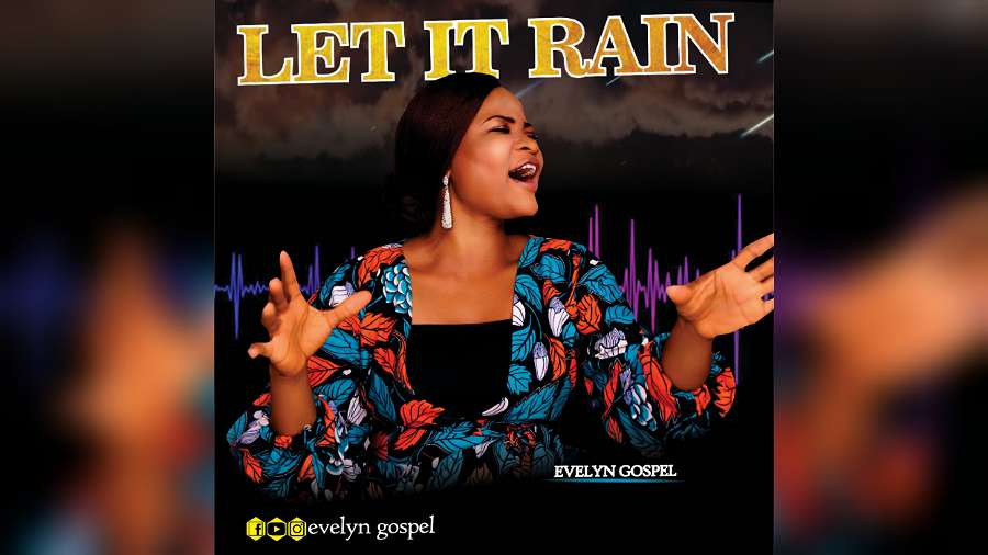 NEW MUSIC: Evelyn Gospel – Let It Rain