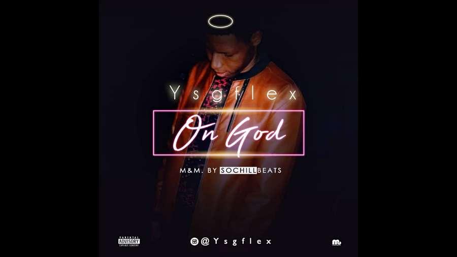 NEW MUSIC: Ysgflex – On God