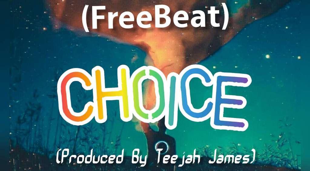 Download FreeBeat Choice – Burna Boy x Wizkid x Patoranking Type Emotional beat (Prod. By Teejah James)